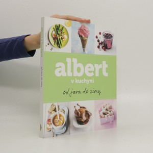 náhled knihy - Albert v kuchyni : od jara do zimy