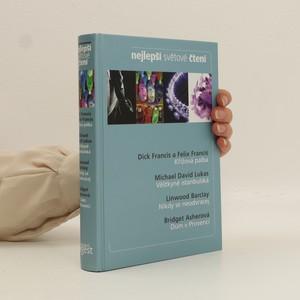 náhled knihy - Nejlepší světové čtení. Křížová palba; Věštkyně istanbulská; Nikdy se neodvracej; Dům v provenci