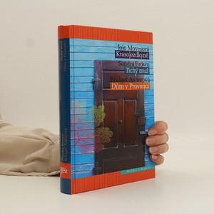 náhled knihy - Krasojezdkyně/ Tichý muž/ Dům v Provenci