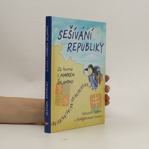 náhled knihy - Sešívání republiky : za humna s Markem Šalandou