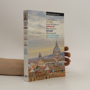 náhled knihy - Na scestí, Arrowood, Neplakej, Průvodce Římem pro zamilované