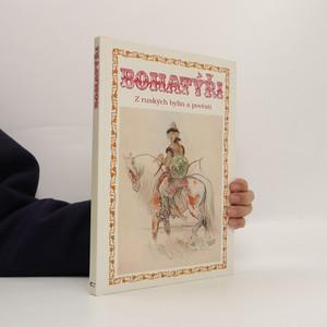 náhled knihy - Bohatýři : z ruských bylin a pověstí