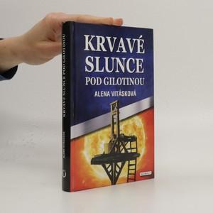 náhled knihy - Krvavé slunce pod gilotinou
