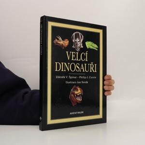 náhled knihy - Velcí dinosauři. Příběh evoluce gigantů