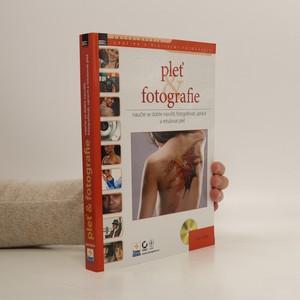 náhled knihy - Pleť a fotografie - naučte se dobře nasvítit, fotografovat, upravit a retušovat pleť