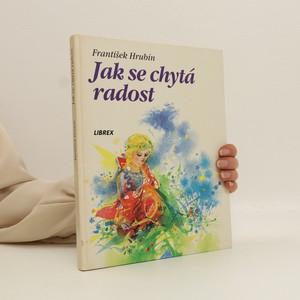 náhled knihy - Jak se chytá radost