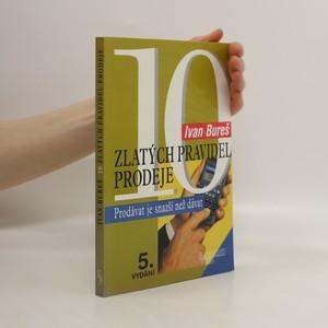 náhled knihy - 10 zlatých pravidel prodeje : prodávat je snazší než dávat