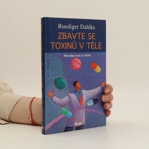 náhled knihy - Zbavte se toxinů v těle : přírodní cesty k očistě