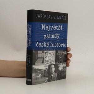 náhled knihy - Největší záhady české historie