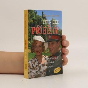 náhled knihy - Četnické příběhy, aneb, Kutnohorská pátračka na stopě