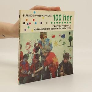 náhled knihy - 100 her k rozvoji tvořivosti v předškolním a mladším školním věku