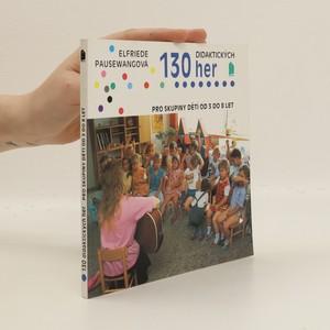 náhled knihy - 130 didaktických her pro skupiny dětí od 3 do 8 let