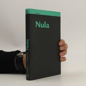 náhled knihy - Nula : životopis jedné nebezpečné myšlenky