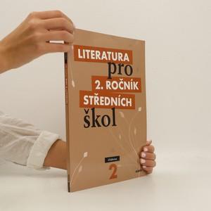 náhled knihy - Literatura pro 2. ročník středních škol. Učebnice