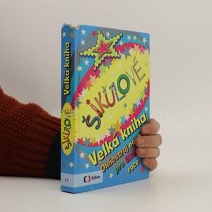 náhled knihy - Šikulové - Velká kniha - Ohňostroj nápadů pro šikovné ruce