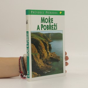 náhled knihy - Moře a pobřeží : ekologie mořských životních prostředí Evropy