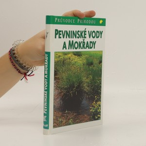 náhled knihy - Pevninské vody a mokřady : ekologie evropských sladkých vod, luhů a bažin