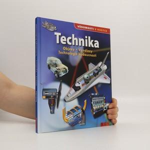 náhled knihy - Technika : objevy, vynálezy, technologie budoucnosti