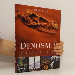 náhled knihy - Dinosauři : velká kniha objevů