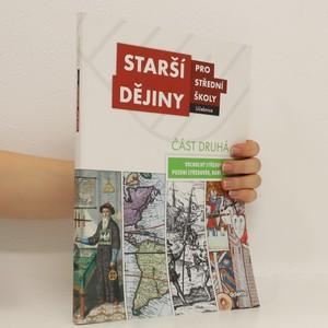 náhled knihy - Starší dějiny pro střední školy - část druhá (vrcholný středověk až raný novověk)
