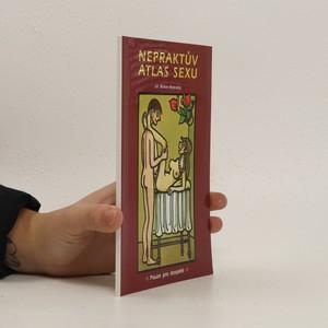 náhled knihy - Nepraktův atlas sexu