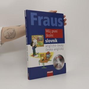 náhled knihy - Můj první školní slovník : anglicko-český, česko-anglický
