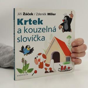 náhled knihy - Krtek a kouzelná slovíčka