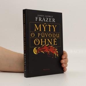 náhled knihy - Mýty o původu ohně