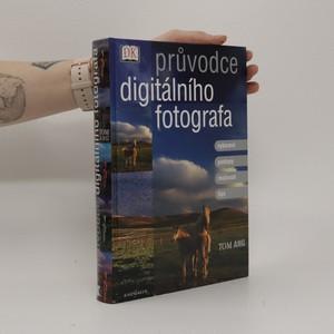 náhled knihy - Průvodce digitálního fotografa