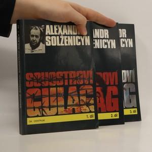 náhled knihy - Souostroví Gulag. 1.-3. díl. (3 svazky, komplet)