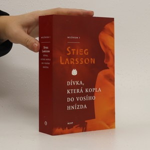náhled knihy - Dívka, která kopla do vosího hnízda : Milénium 3