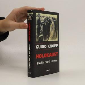 náhled knihy - Holokaust : zločin proti lidstvu