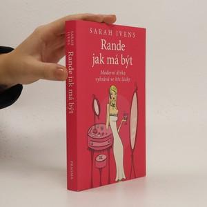 náhled knihy - Rande jak má být : moderní dívka vyhrává ve hře lásky