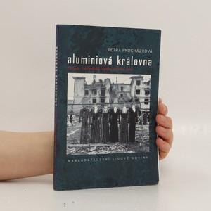 náhled knihy - Aluminiová královna : rusko-čečenská válka očima žen