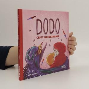 náhled knihy - Dodo: Cesty do neznáma