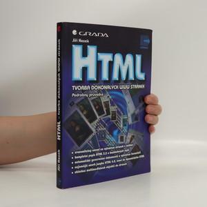 náhled knihy - HTML : Tvorba dokonalých WWW stránek : Podrobný průvodce