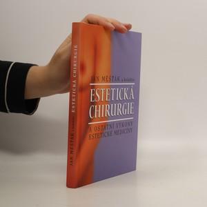 náhled knihy - Estetická chirurgie a ostatní výkony estetické medicíny