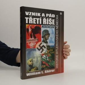 náhled knihy - Vznik a pád Třetí říše. Historie hitlerovského Německa