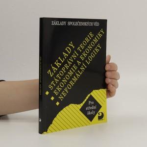 náhled knihy - Základy státoprávní teorie, ekonomie a ekonomiky, neformální logiky pro střední školy