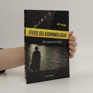 náhled knihy - Úvod do kriminologie. Jak studovat zločin