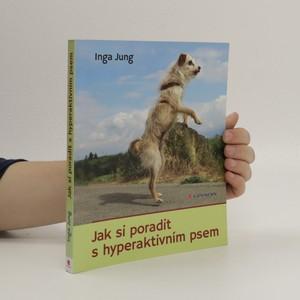náhled knihy - Jak si poradit s hyperaktivním psem