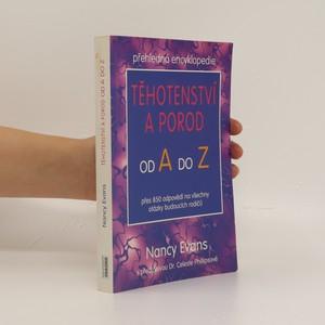 náhled knihy - Těhotenství a porod od A do Z. Přehledná encyklopedie