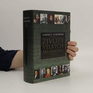 náhled knihy - Životy velkých skladatelů : [od Monteverdiho ke klasikům 20. století]