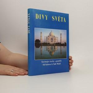 náhled knihy - Divy světa. Fascinující stavby a památky od Kolosea k Tádž Mahal