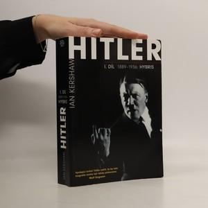náhled knihy - Hitler. I. díl, 1889-1936: Hybris