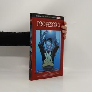 náhled knihy - Profesor X: Válka myslí. Sága ostrova Muir.