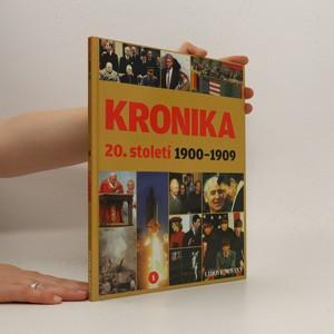 náhled knihy - Kronika 20. století – 1900–1909