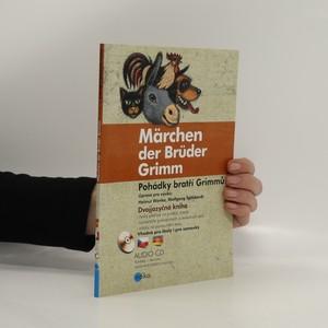 náhled knihy - Märchen der Brüder Grimm. Pohádky bratří Grimmů