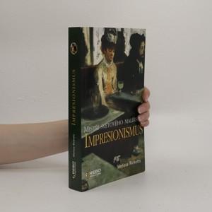 náhled knihy - Impresionismus. Mistři světového malířství
