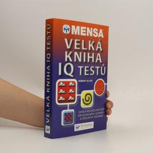 náhled knihy - Mensa - Velká kniha IQ testů